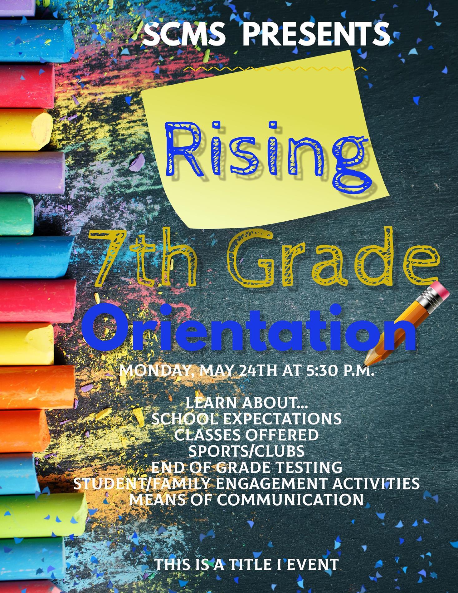 Rising 7th Grade Orientation