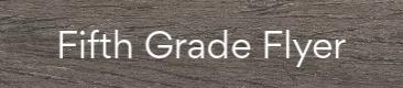 fifth grade flyer link