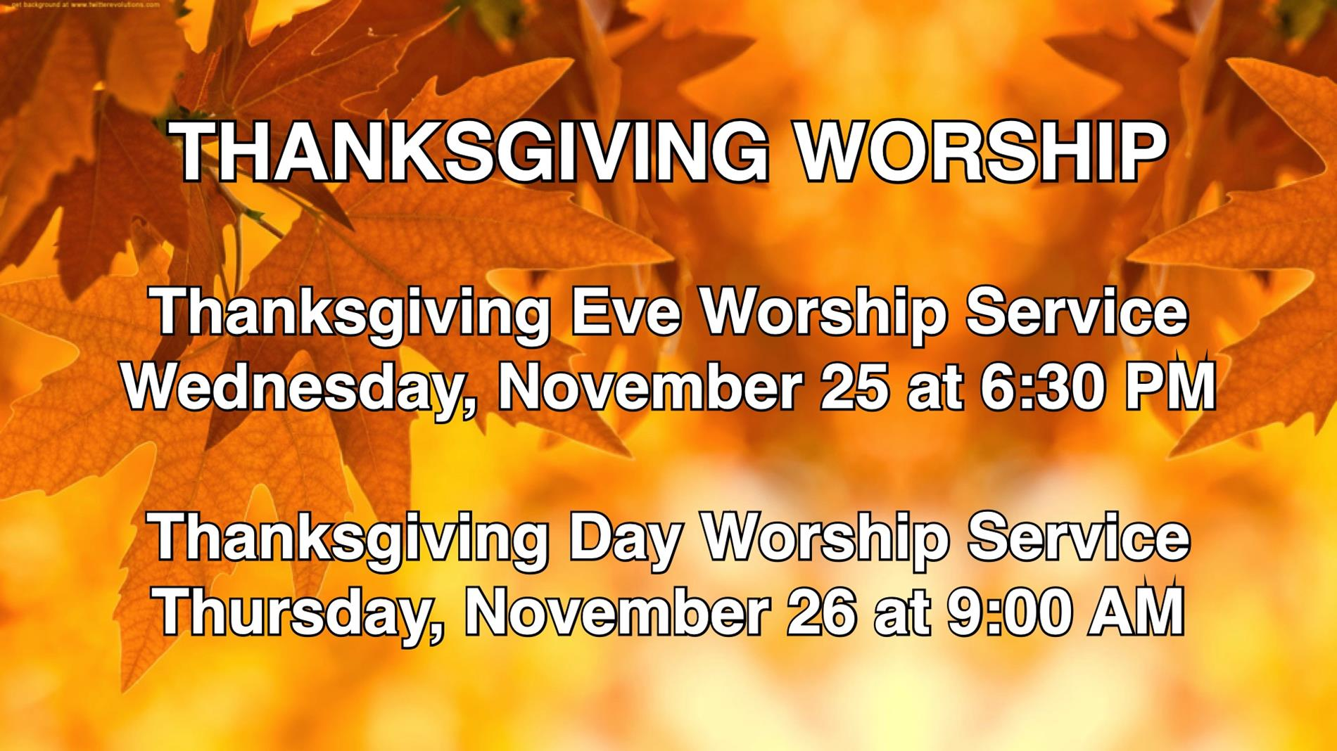 Thanksgiving Worship Services & Times