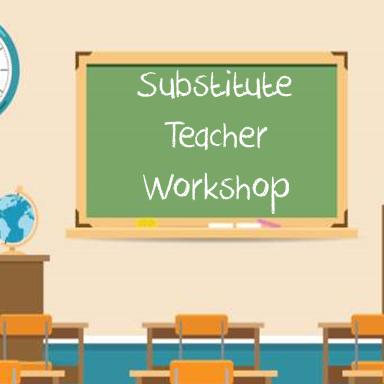 Image of Chalk board with Substitute Teacher Workshop written on it.