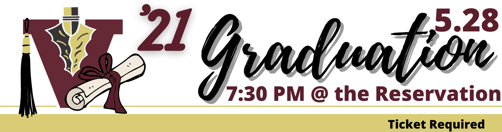 Graduation 2021 7:30 @ the Reservation