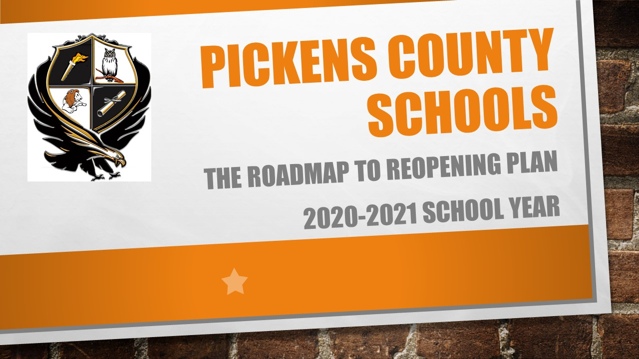 Pickens County Schools Roadmap to Reopening Plan 2020-2021