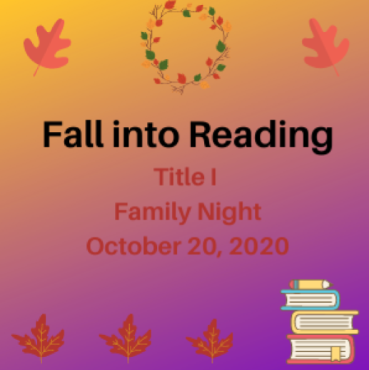 Fall into Reading Title I Family Night