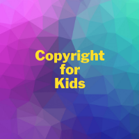 Copyright for Kids