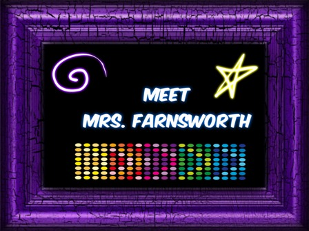 Meet Mrs. Farnsworth