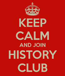 Keep Calm and Join History Club