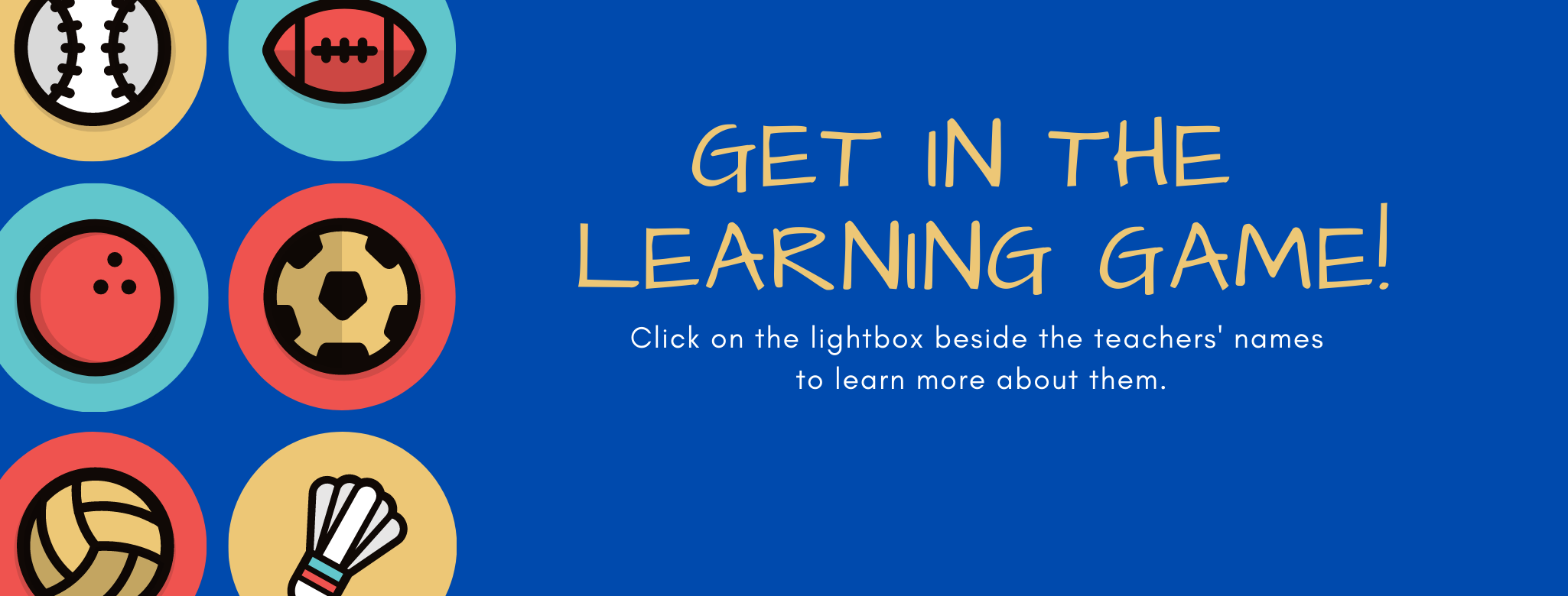 Click the lightboxes to learn more about the teachers