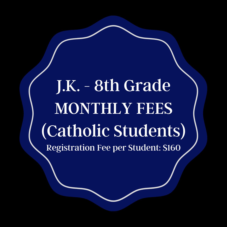 Monthly Fees - Catholic JK-8