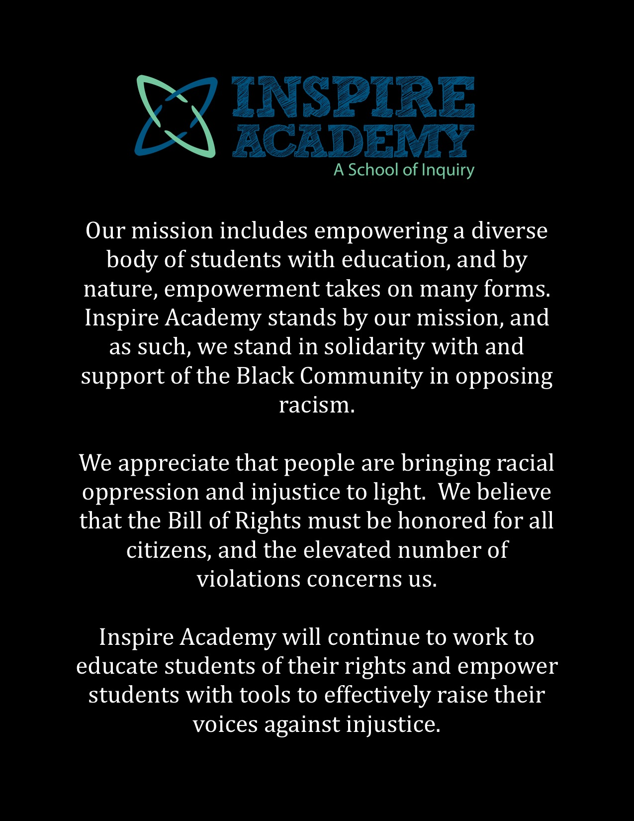 Inspire Academy stands in solidarity with and will support the Black Community