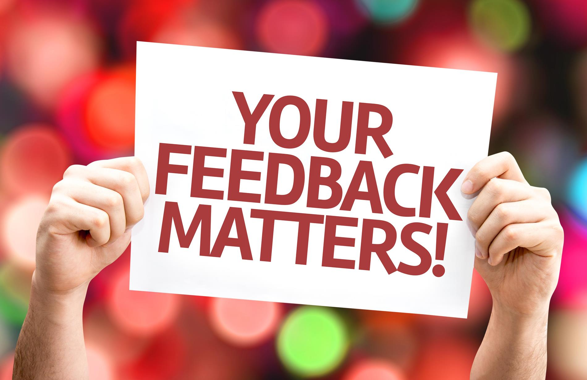 Your Feedback Matters