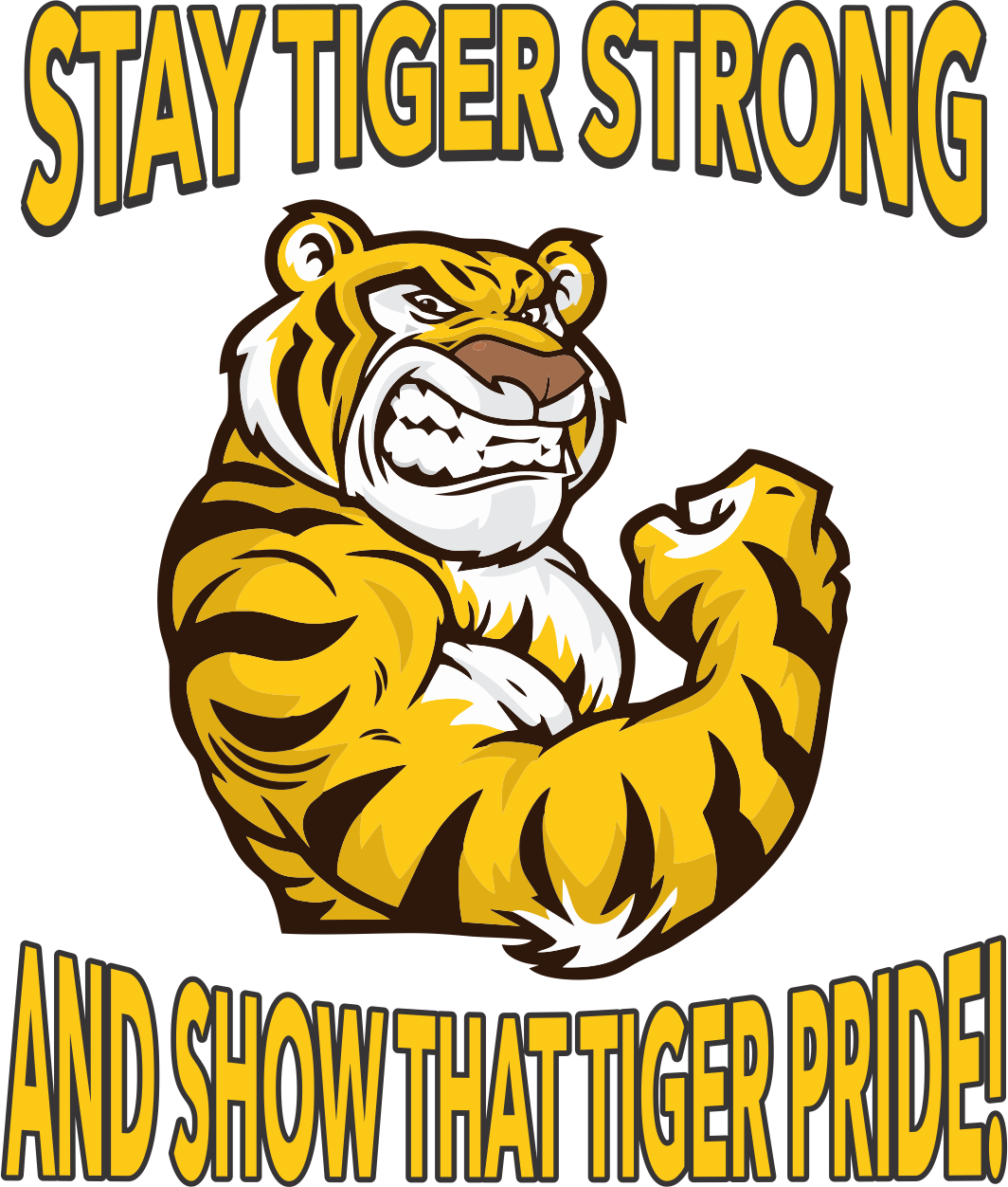 Stay Tiger Strong
