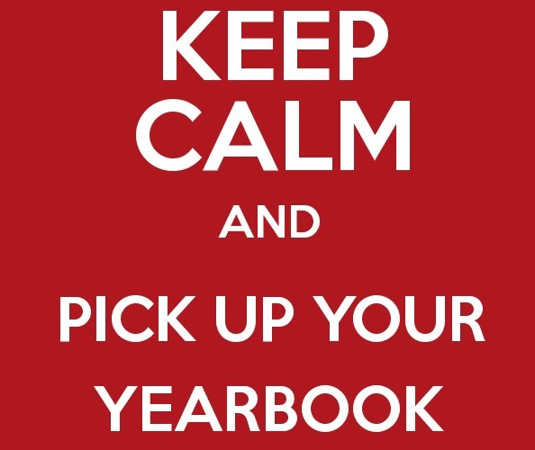 Keep Calm and Pick Up Your Yearbook