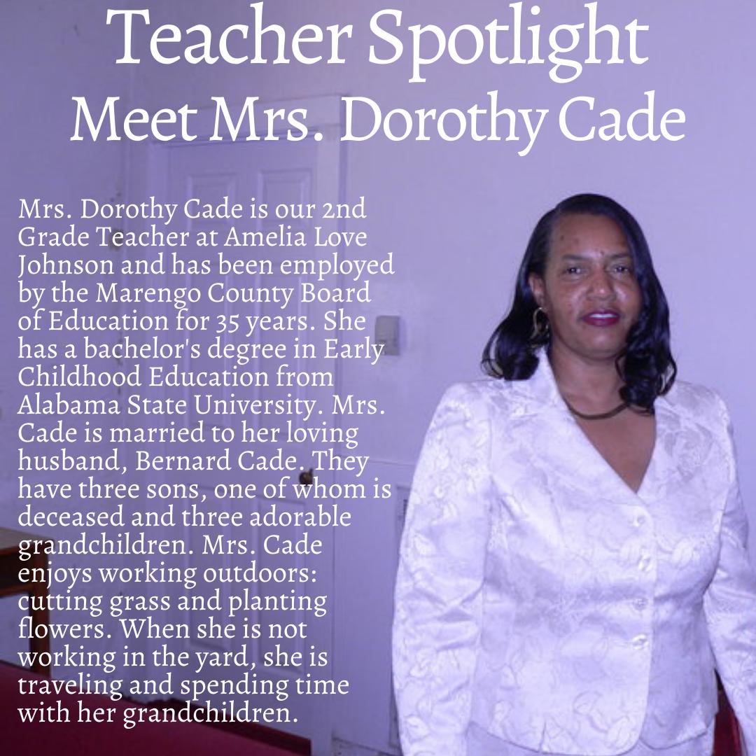 Teacher Spotlight Mrs. Cade