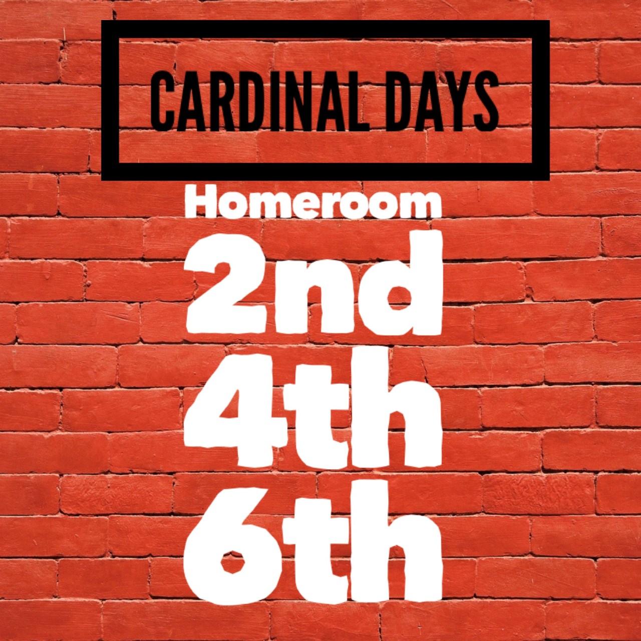 cardinal 2nd, 4th, 6th, period