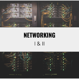 Networking I and II