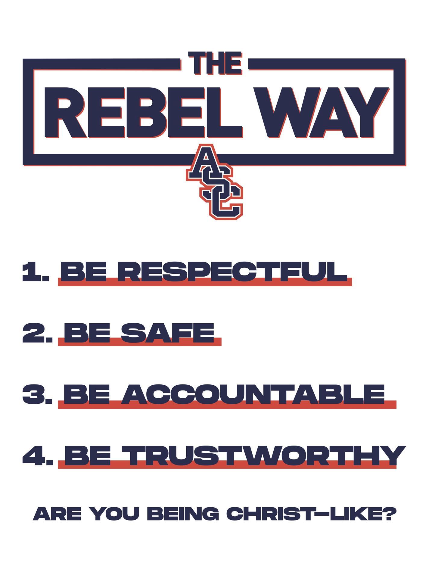 The Rebel Way