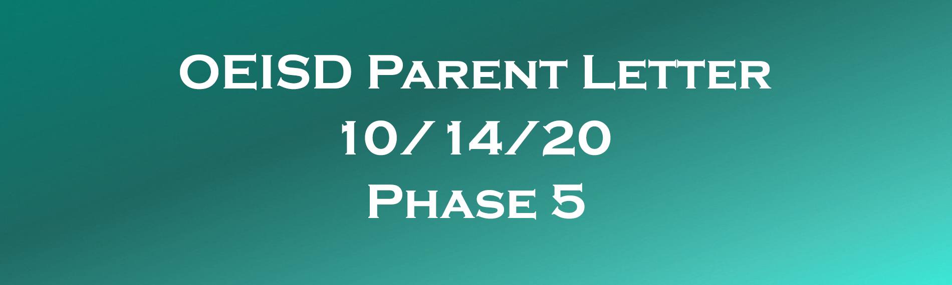 Parent letter regarding Phase 5 of covid