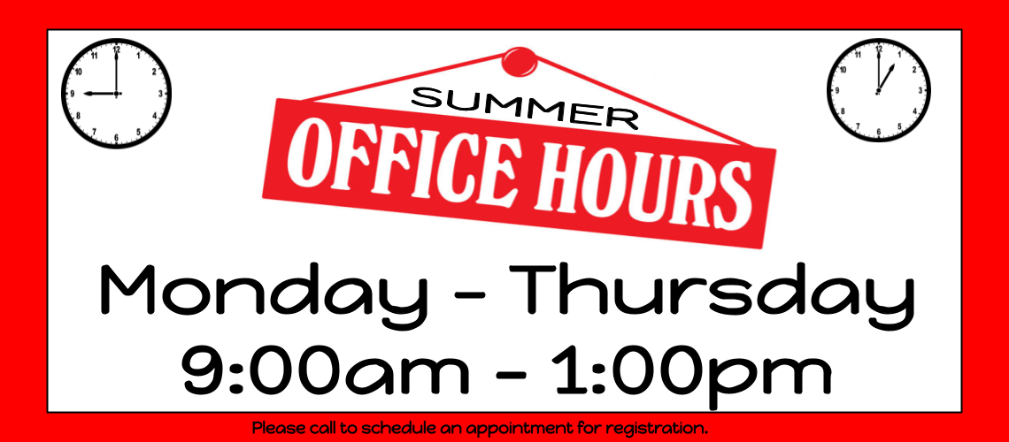 Summer Office Hours for Registration
