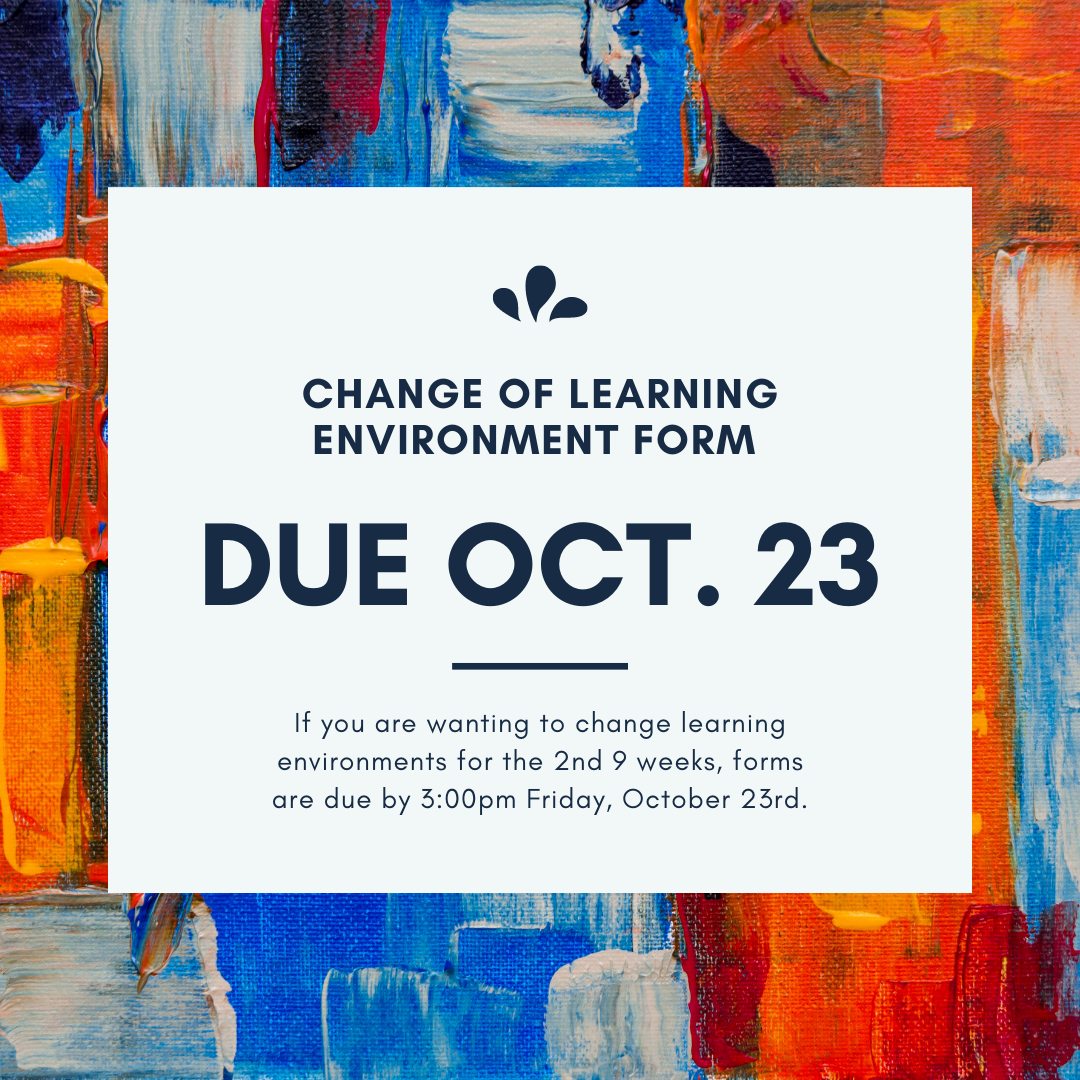 Change of Learning Form DUE OCTOBER 23, 2020