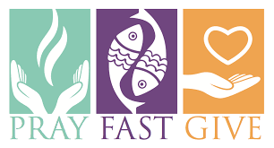 Pray. Fast. Give