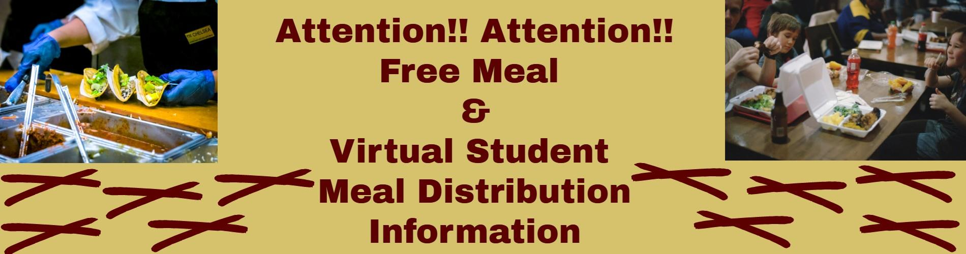 Free Meal and Virtual Student Meal Distribution Information