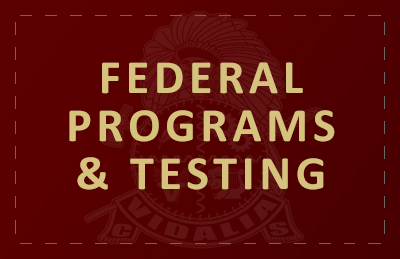 Federal Programs and Testing