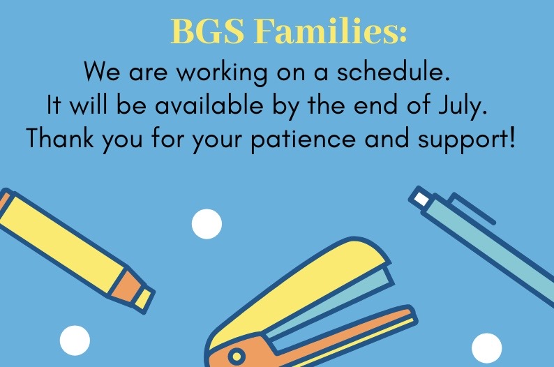bgs families: we are working on the schedule