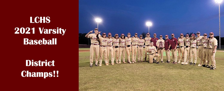 2021 LCHS Baseball District Champs