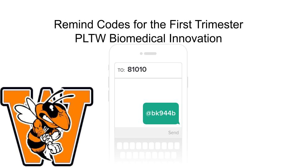PLTW Biomedical Innovation Remind Code
