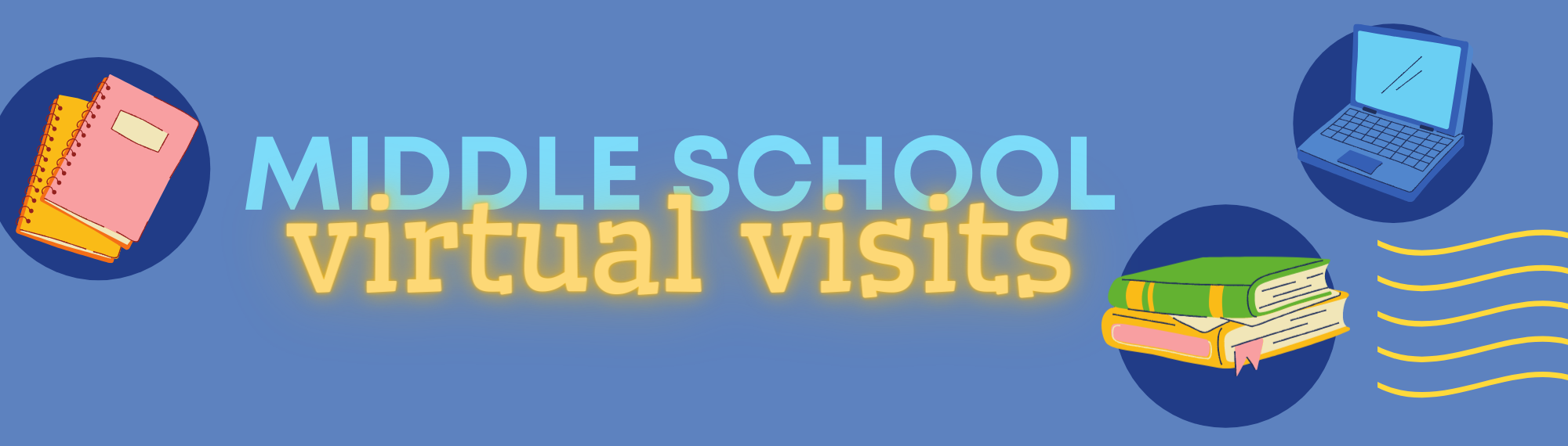 Middle School Visits