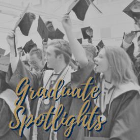 Graduate Spotlights