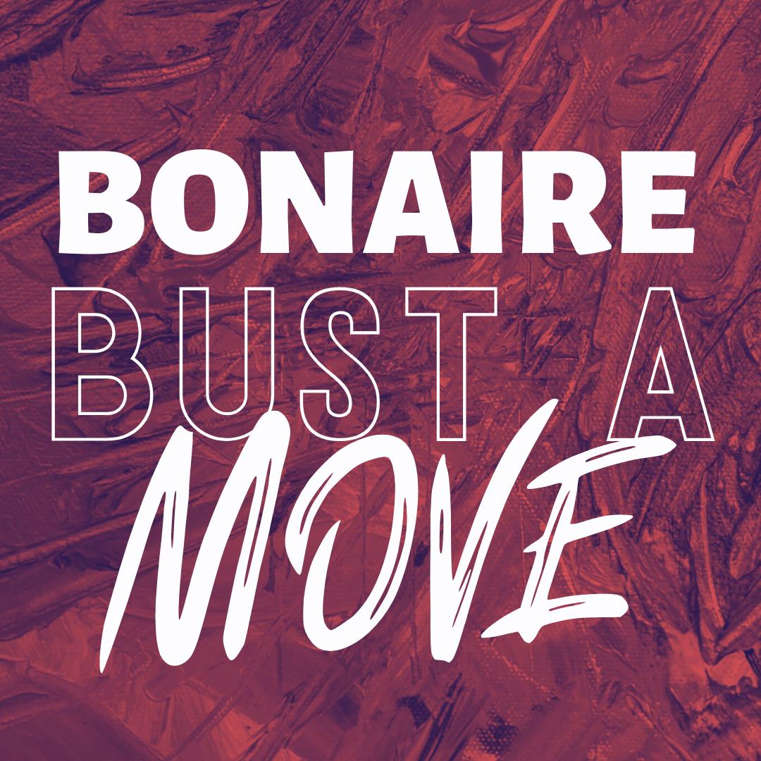 Bonaire Bust a Move