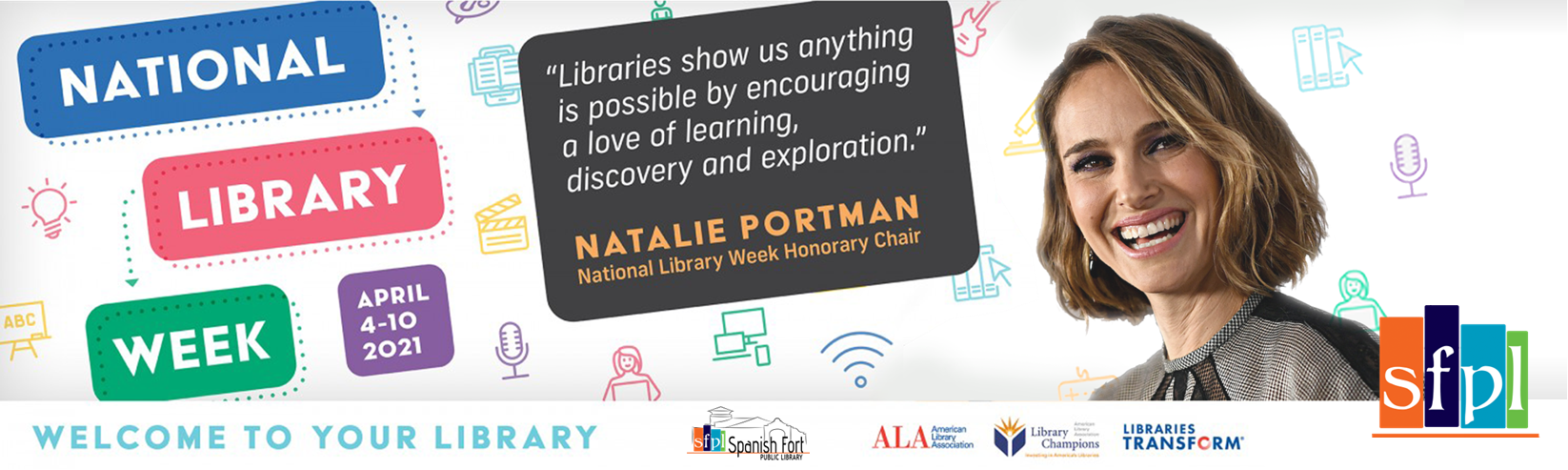 Celebrate national Library Weeek, April 4th - 10th, 2021 with Natalie Portman, the American Library Associations official National Library Week 2021 ambassador.