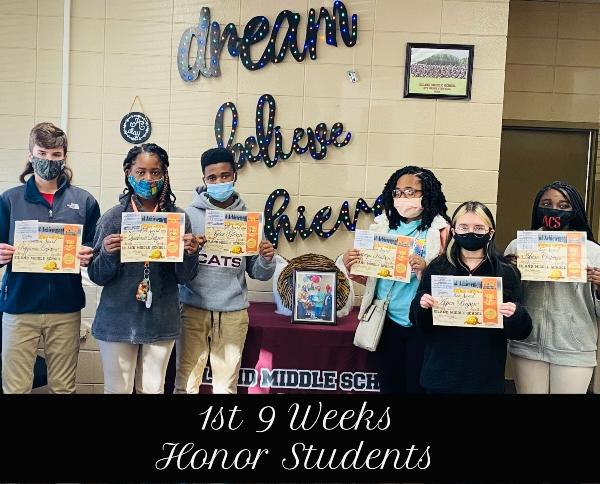 1st 9 Weeks Honor Students