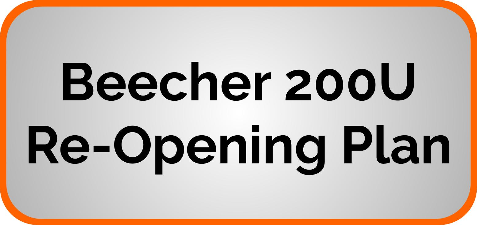 Beecher 200U Re-Opening Plan
