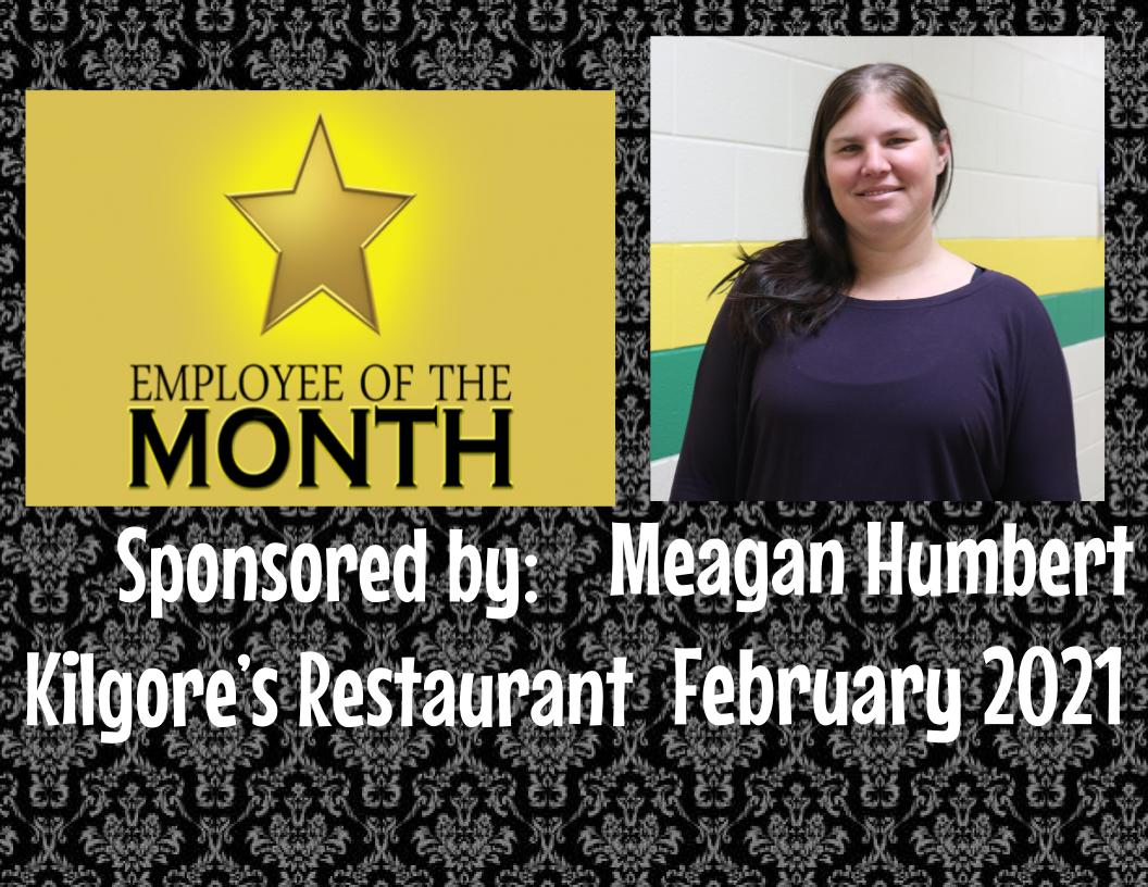 Employee of the Month - Meagan Humber - February 2021