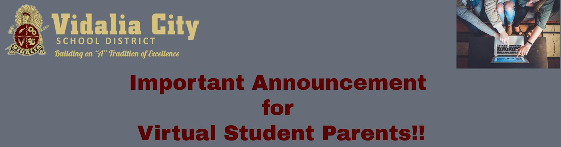 Announcement Concerning Virtual Students