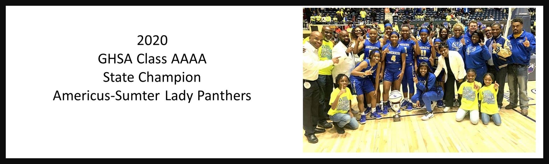 2020  GHSA Class AAAA  State Champion  Americus-Sumter Lady Panthers
