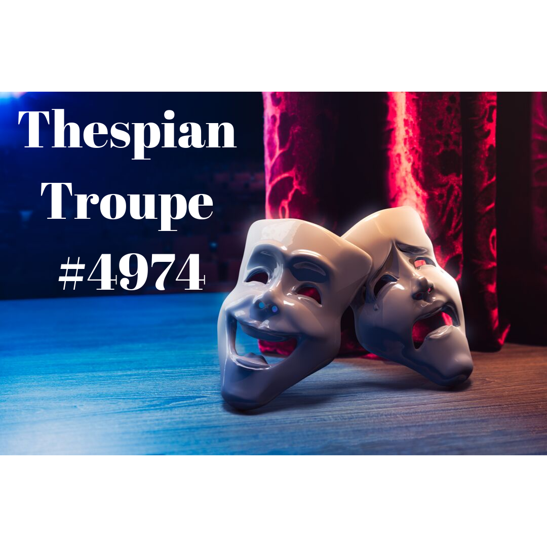 Thespian Troupe 4974