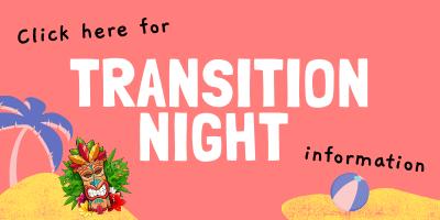 Transition Night Information