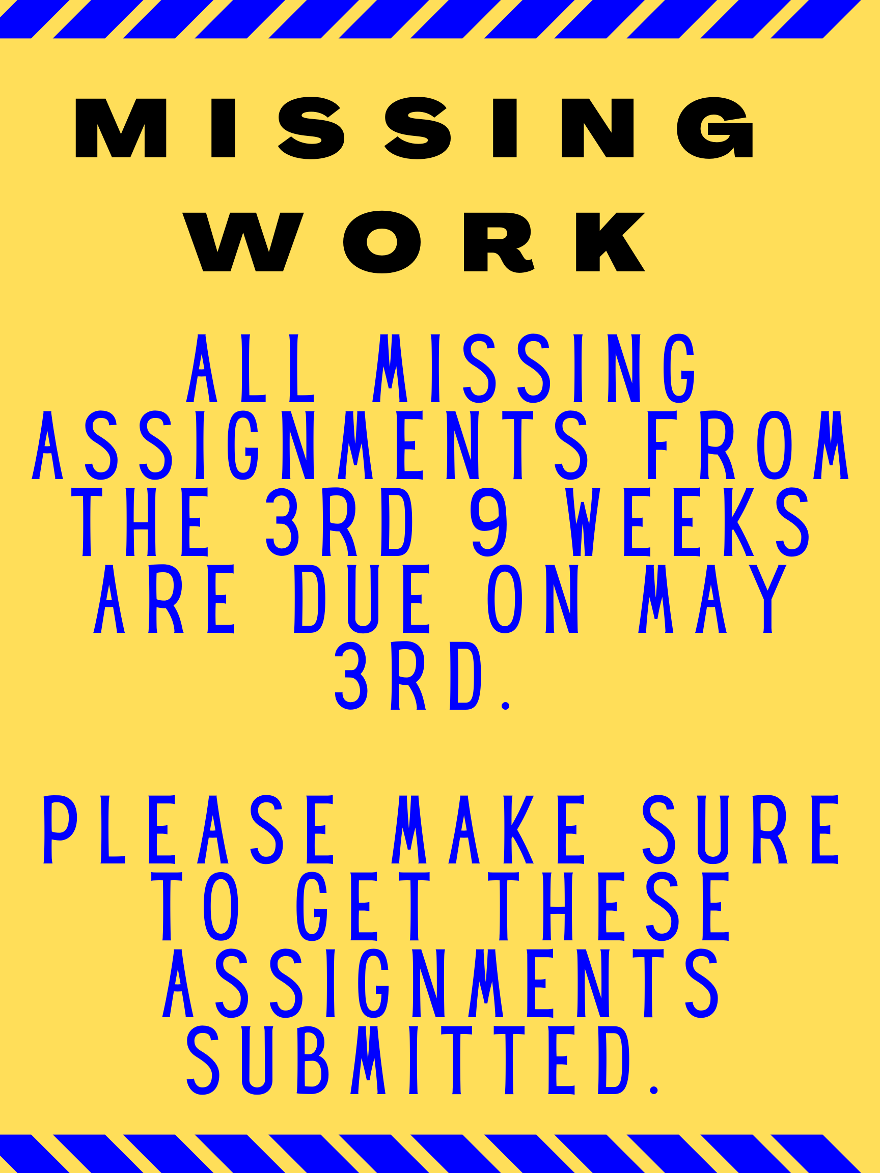Attention Parents & Students - Missing Work Due May 3rd