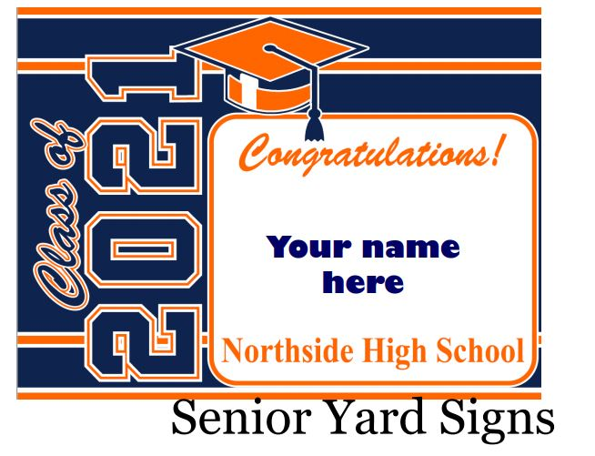 Senior yard sign example