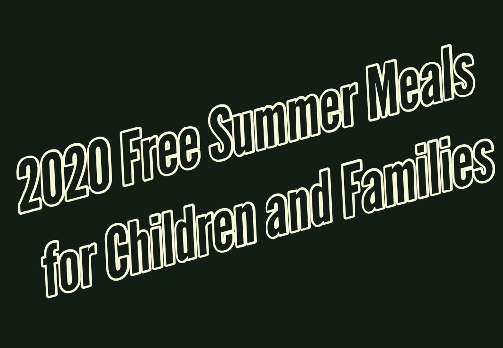 2020 Free Summer Meals for Children and Families