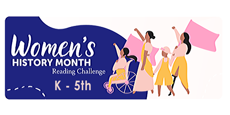 Kindergarten -5th Grade Women's history Month BEANSTACK Challenge