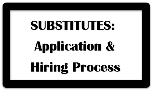 Substitutes - Hiring & Application Process