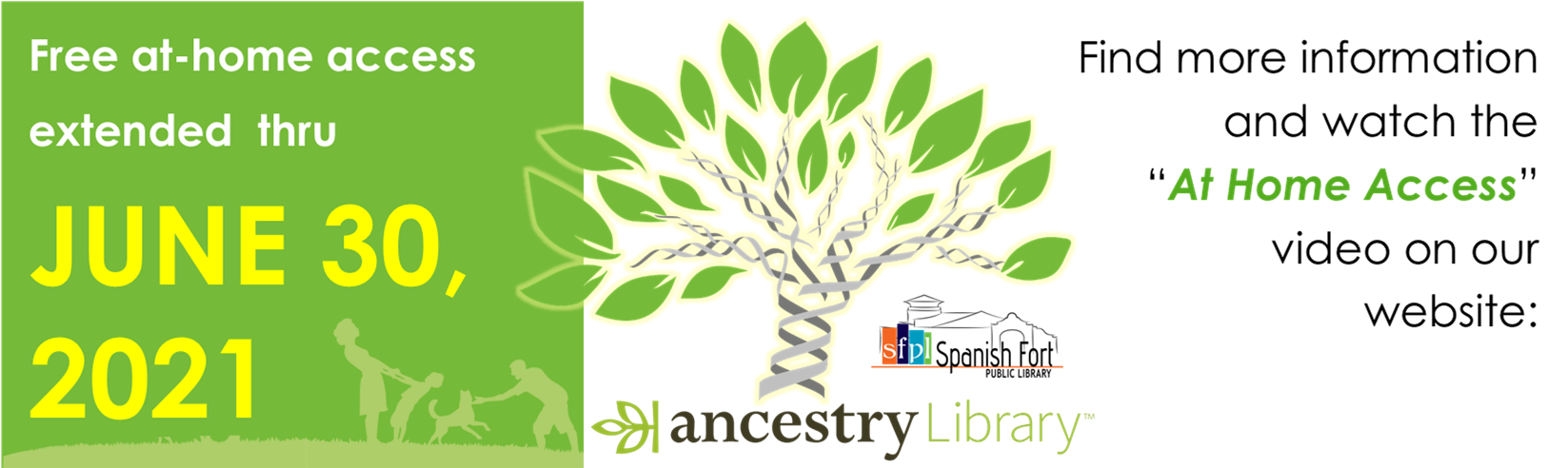 "Alabama Public Library Service has extended free, at home access to Ancestry Library Edition through June 31, 2021! Click the ""How To Access"" video button, or find instructions for access on the ADULT RESOURCES page; look under the ADULTS tab in the menu bar."