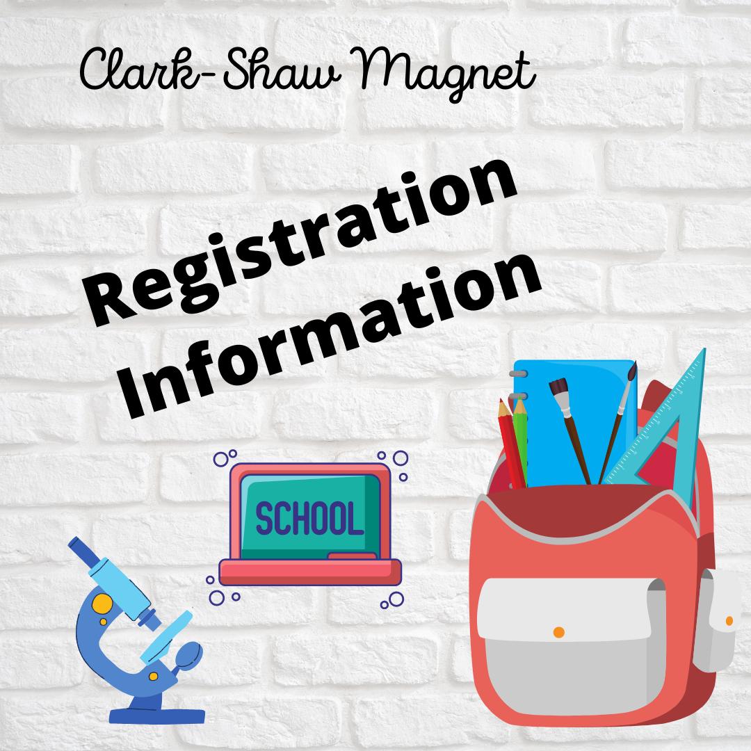 Clark-Shaw Magnet Registration Information