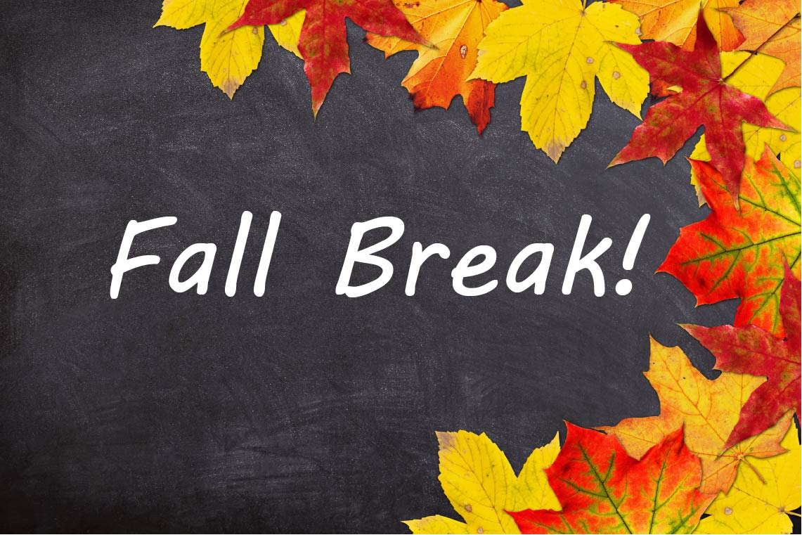 Fall Break: October 9-12