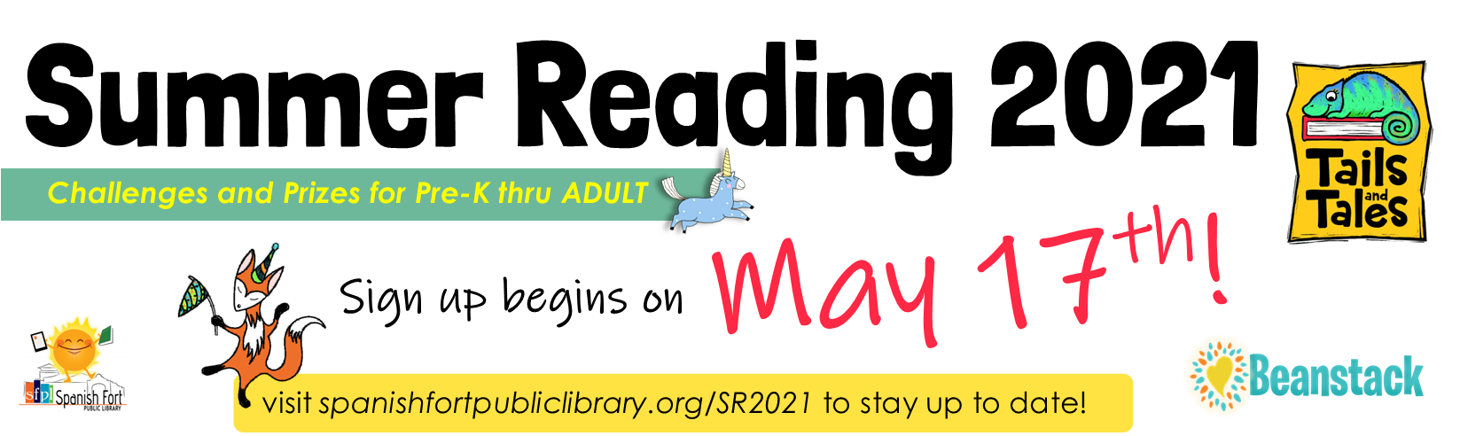 Summer Reading 2021 sign up begins May 17, 2021! Prizes for all ages Pre- K thru ADULT.