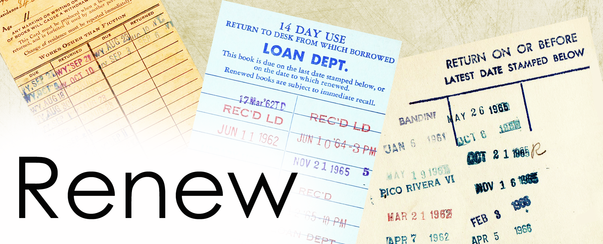 Renew title banner image with a background of old Library cards with due date stamps